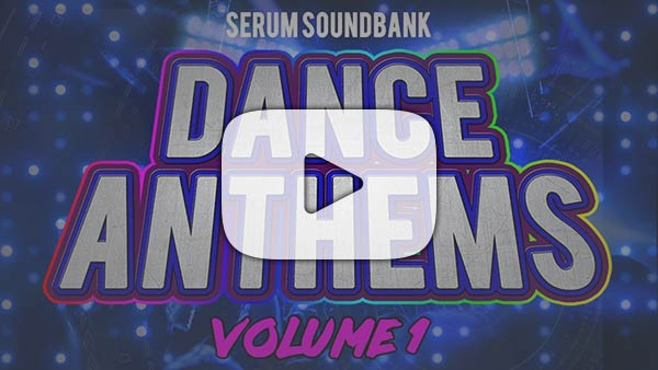 Dance Anthems Serum Soundbank Vol. 1