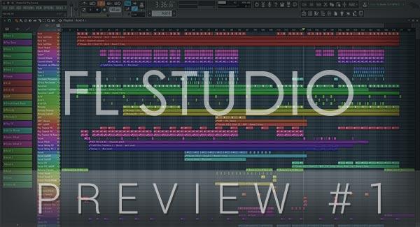 FL Studio Preview #1